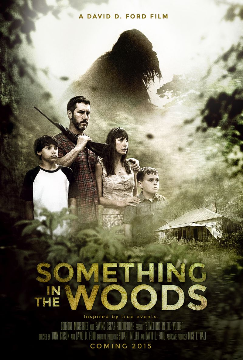 Something in the woods director this is going to be a bigfoot